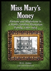 Miss Mary's Money: Fortune And Misfort